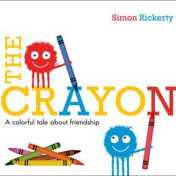 The Crayon A colorful tale about friendship